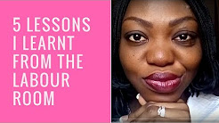 Five Lessons I Learned From The Labor Room