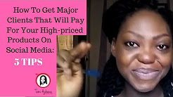 How to Get Major Clients to Buy Your Major Offers on Social Media